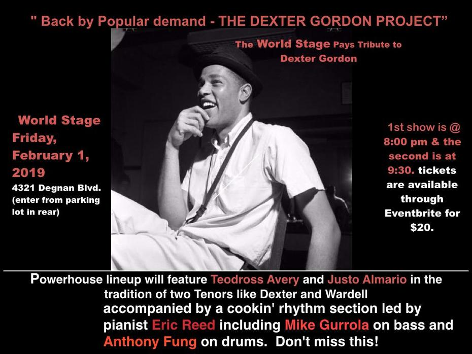 "The Dexter Gordon Project ""Encore Performance"" @ The World STAGE Fri., Feb. 1st - 8PM"