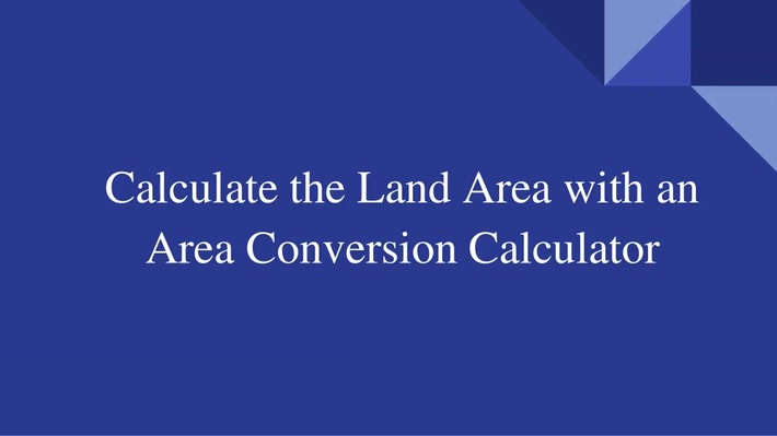 Convert One Unit of Measurement of an Area into Another