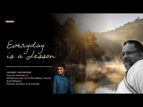 Everyday is a Lesson | Episode #22 | Answers and Beyond | Dr Bhagyaji