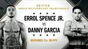 Spence Jr vs Garcia live Stream Online Information