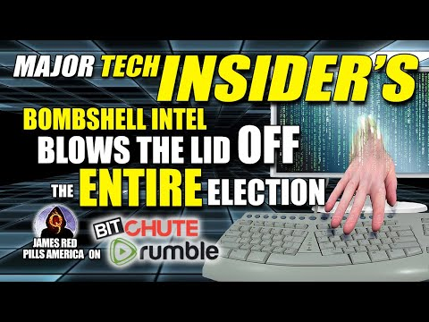 BOMBSHELL Intel By Tech Giant Insider BLOWS THE LID OFF The Entire Election Narrative!  BOOM!