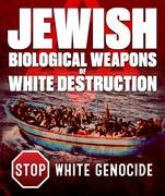 Jewish Bio-Weapons of White Destruction,it's one of many kike agendas