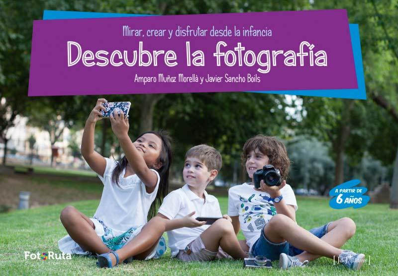 Cómo enseñar fotografía a los niños, una guía práctica