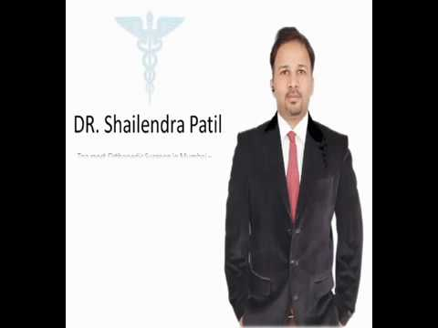 Best Orthopedic Surgeon In Mumbai - Dr Shailendra Patil