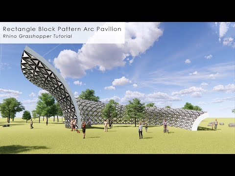 Rectangle Block Pattern Arc Pavilion Rhino Grasshopper