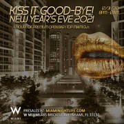 W Hotel Miami New Year's Eve Party 2021