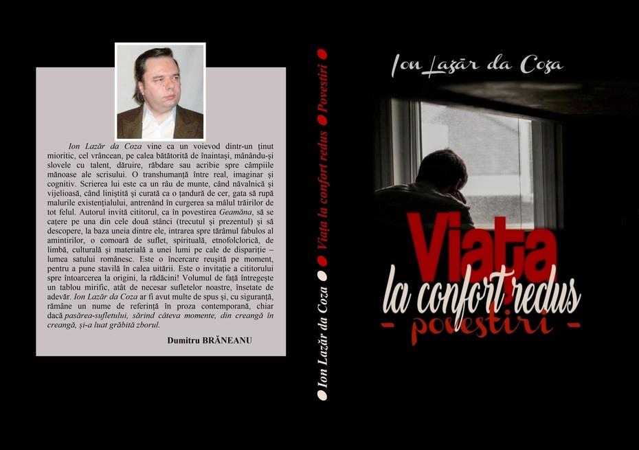 """Viața la confort redus"" (povestiri) de Ion Lazăr da Coza - volum postum, Editura ""Ateneul scriitorilor"""