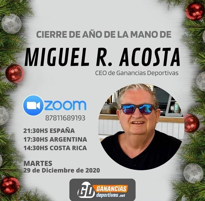Hoy Martes 29 Diciembre 2020 EVENTO FIN DE AÑO por Miguel R. Acosta  CEO de Ganancias Deportivas
