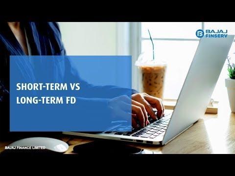 Long term vs Short term FD - Where should you invest?