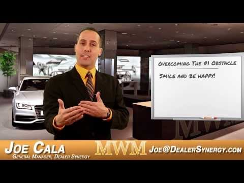 Mid-Week Motivation with Joe Cala - 'Overcoming the #1 Obstacle' Automotive Sales - Car Sales