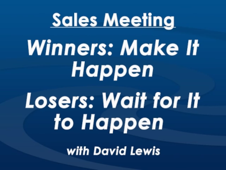 Monday Morning Sales Meeting with David Lewis