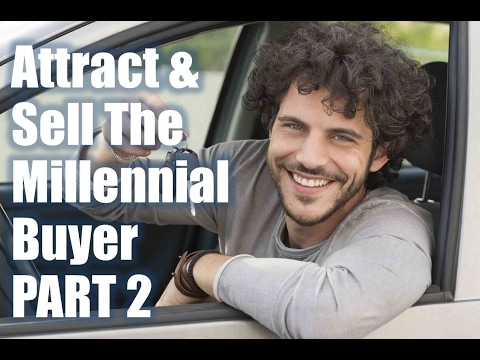 How to Attract & Sell The Millennial Buyer (live webcast) - Part 2
