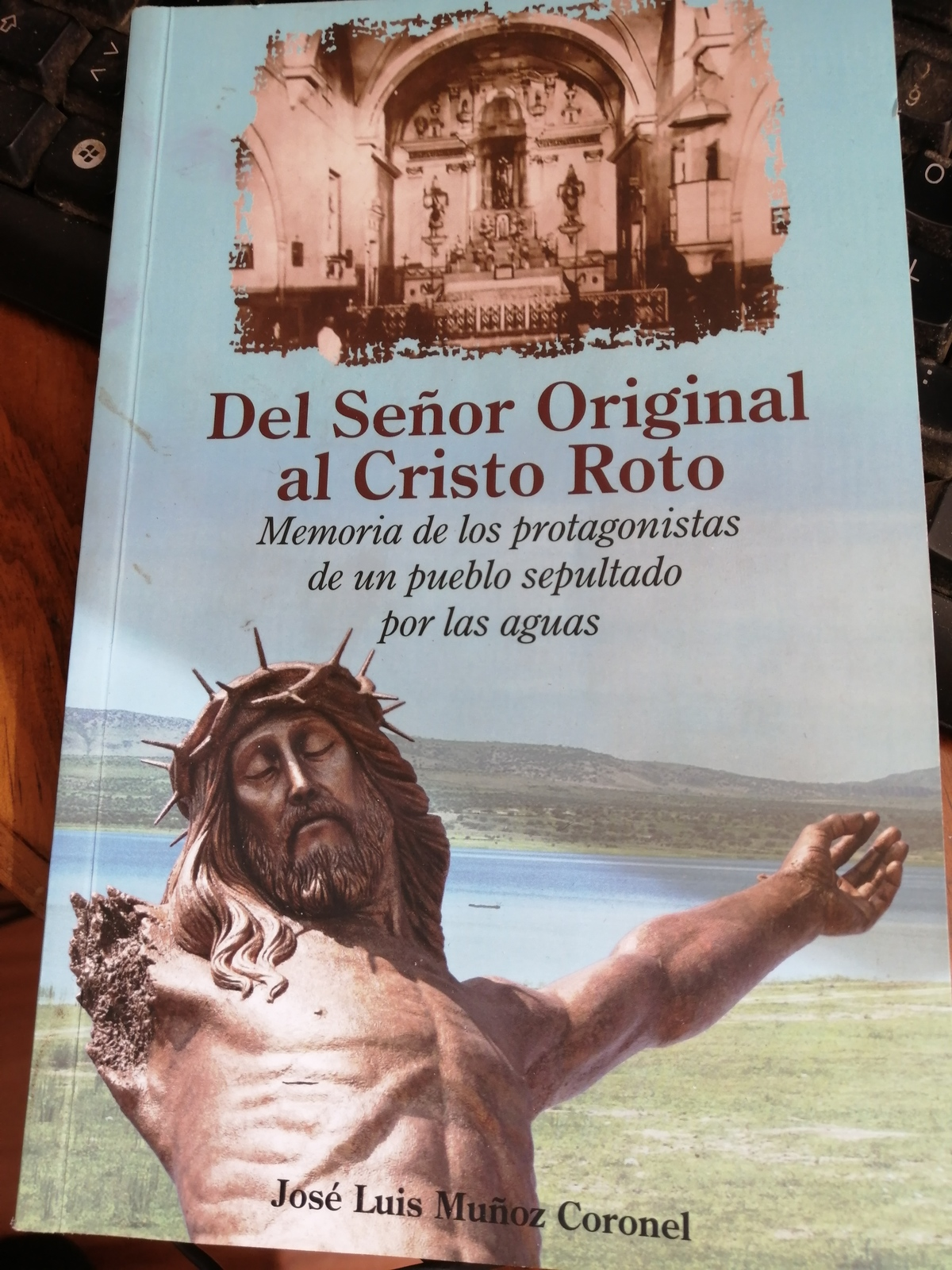 Del Señor Original al Cristo Roto