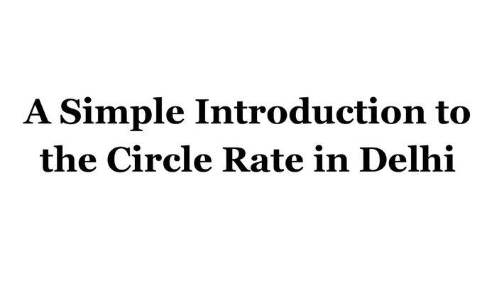 Cater More About Circle Rate in Delhi