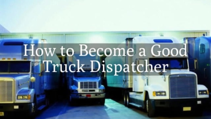 How to Become a Good Truck Dispatcher