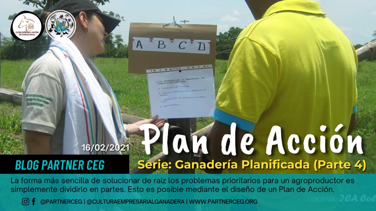 Plan de Acción - Ganadería Planificada (Parte 4)