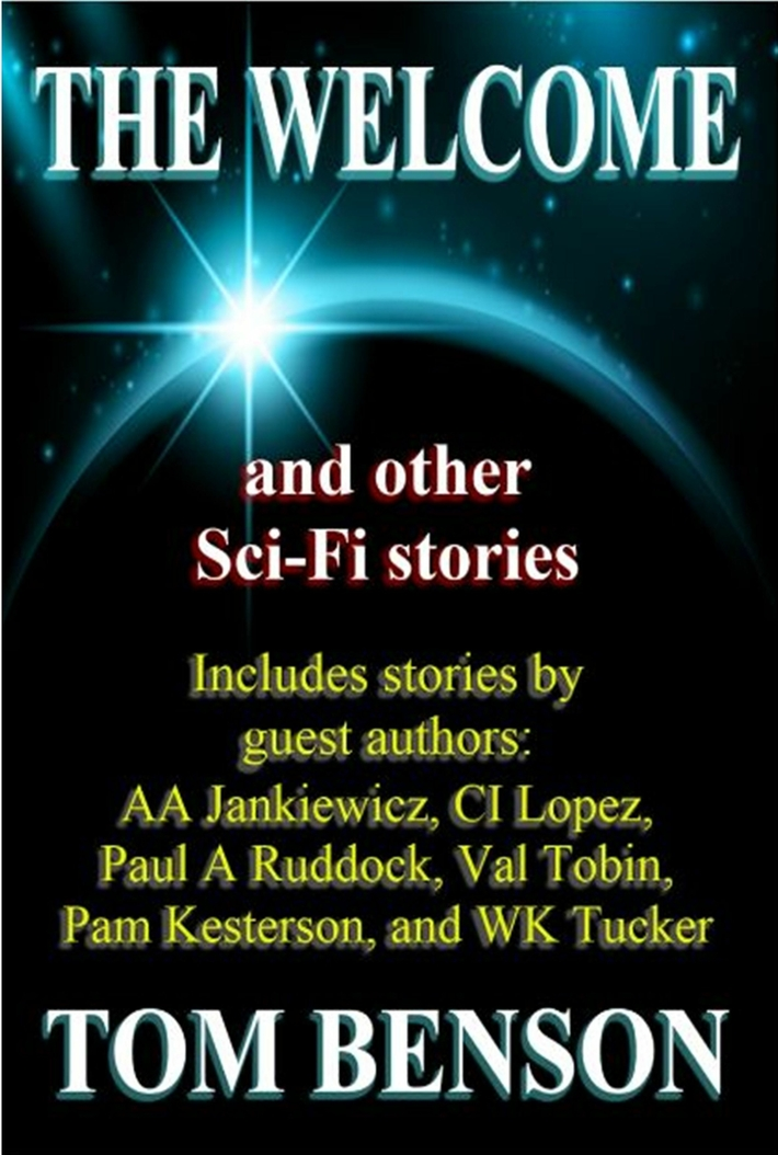 The Welcome: and other Sci-Fi stories