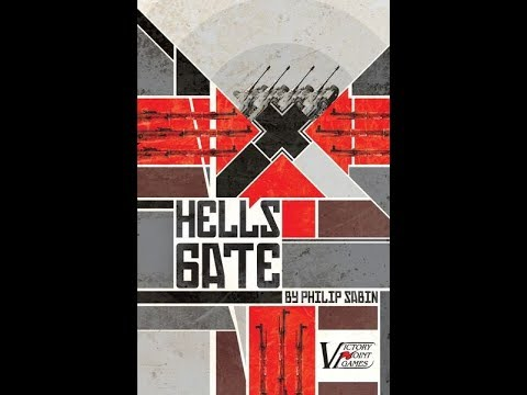 Hell's Gate [VPG 2013] - Introduction and Example of Play: Turns 1-2