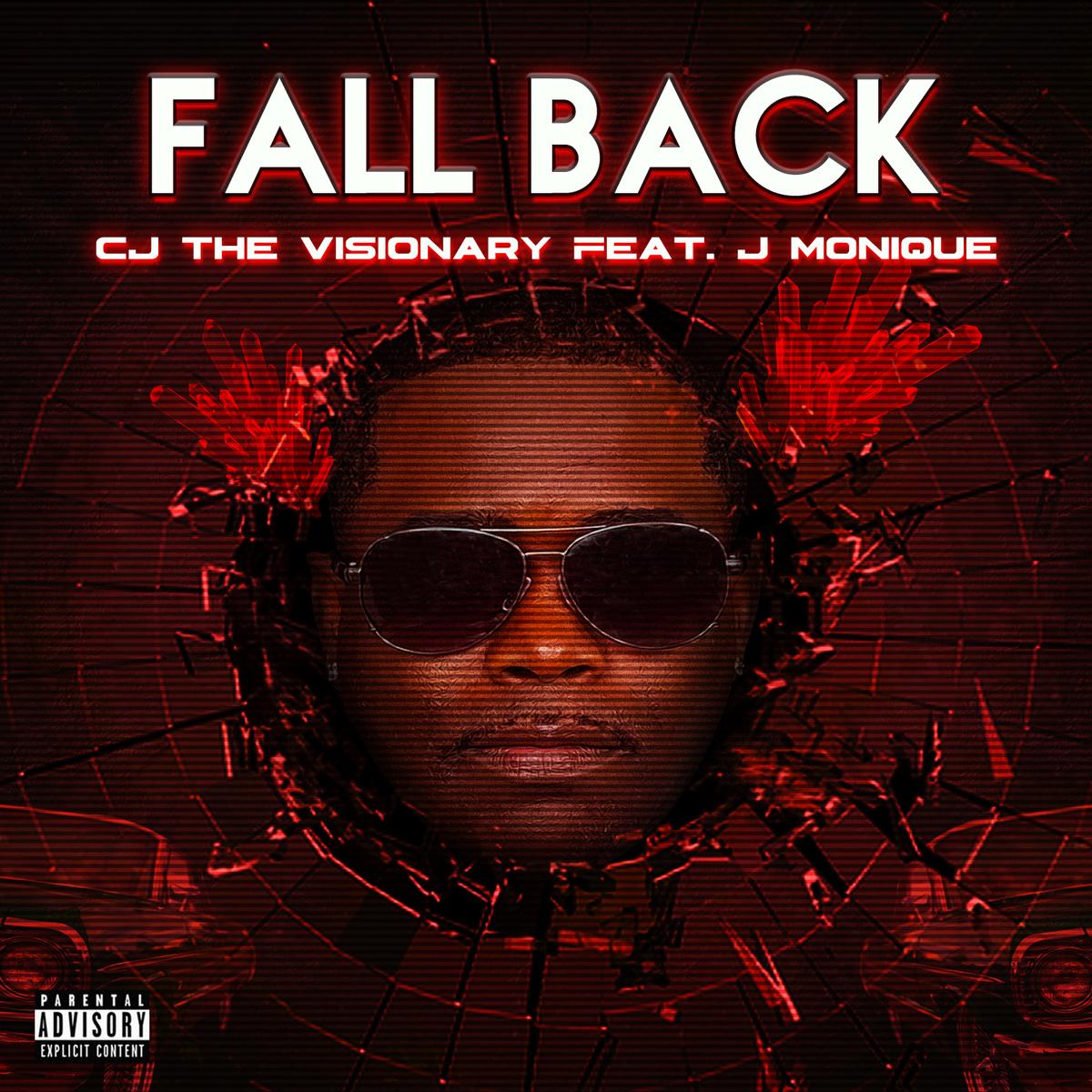 "CJ The Visionary Drops New Single ""Fall Back"""