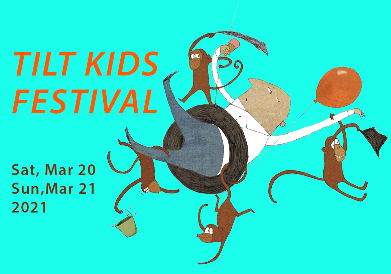 FIAF Presents TILT Kids Weekend