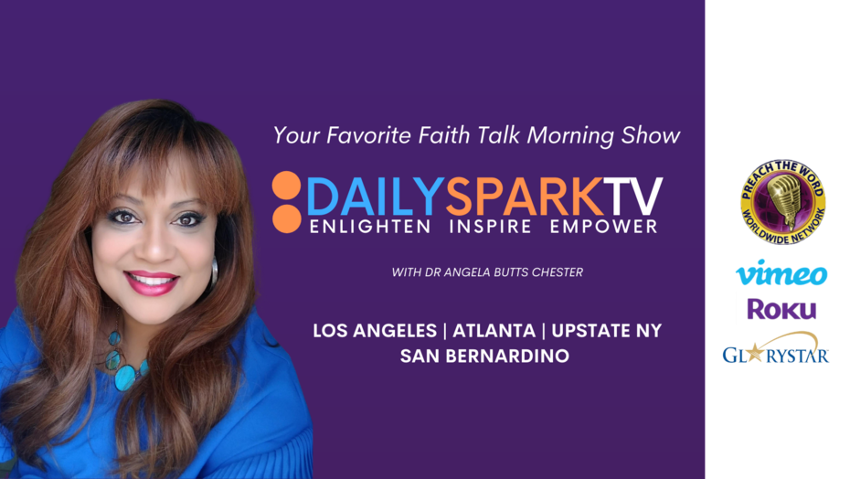 DAILY SPARK TV | DR ANGELA BUTTS CHESTER