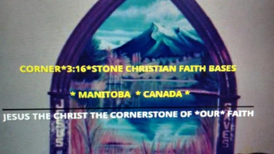 CORNER*3:16*STONE CHRISTIAN FAITH BASE MANITOBA CANADA PHOTO