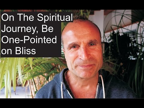 On the Spiritual Journey, Be One-Pointed in Bliss | Shakti Transmission