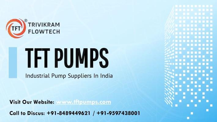Pump Suppliers India - TFTpumps