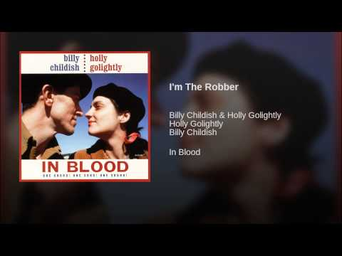 Billy Childish & Holly Golightly - I'm The Robber