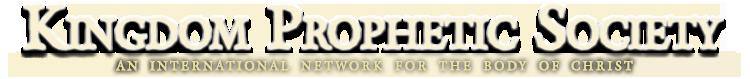 Kingdom Prophetic Society