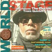 "DARRYL ""JMD"" MOORE • The Electric Trees Quintet @ The STAGE Sat. Jan., 25th 9PM ~"