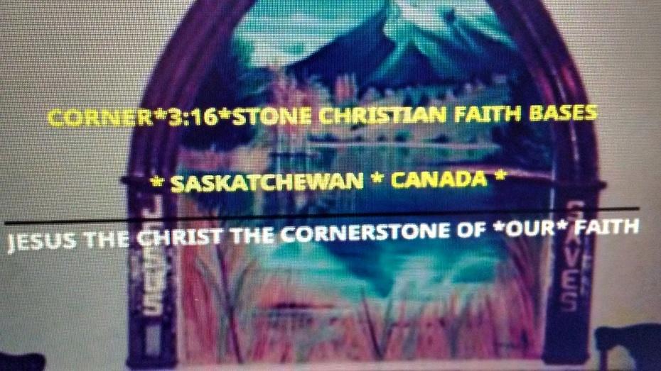CORNER*3:16*STONE CHRISTIAN FAITH BASE SASKATCHEWAN CANADA PHOTO
