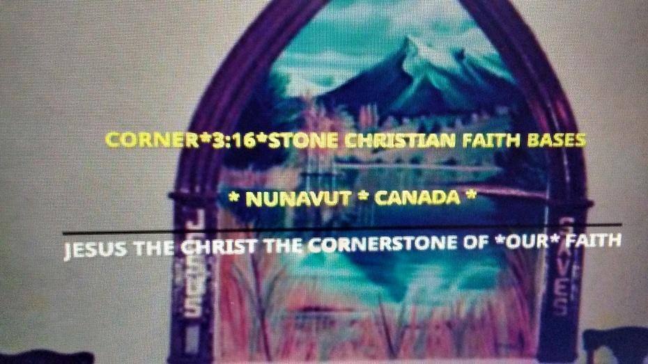 CORNER*3:16*STONE CHRISTIAN FAITH BASE NUNAVUT CANADA PHOTO