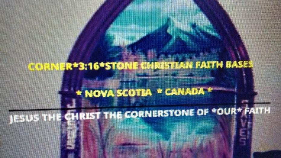 CORNER*3:16*STONE CHRISTIAN FAITH BASE NOVA SCOTIA CANADA PHOTO