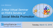 3-Hour Virtual Seminar on FDA's Scrutiny of Social Media Promotion