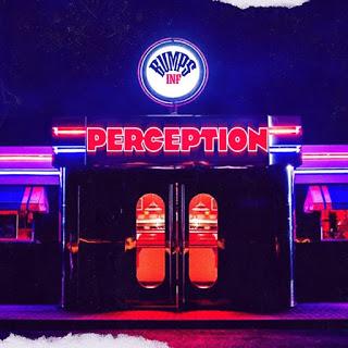 New Music! Bumps Inf - Perception