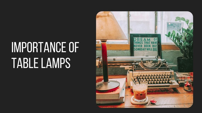 Importance of Table Lamps