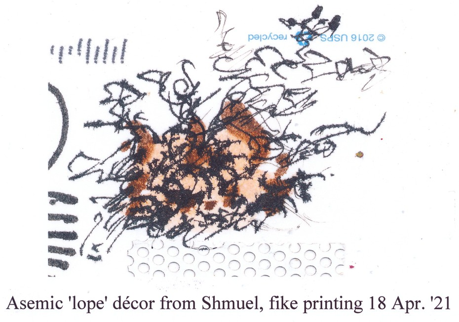 Shmuel's asemic 'lope decor