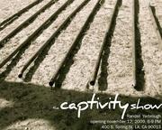 The Captivity Show