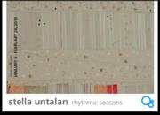 rhythmic seasons : stella untalan