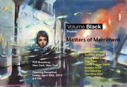 Masters of Merriment @ Volume Black, NYC
