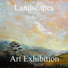 The Landscapes Art Exhibition Now Online and Ready to View