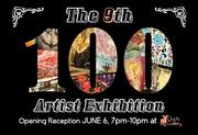 The 9th 100 Artist Exhibition