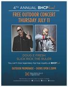 Free BHCP Live! 2013 Concert - Doug E. Fresh & Slick Rick the Ruler