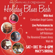 A FREE Holiday Blues Bash at Baldwin Hills Crenshaw Plaza,  with Comedian Angel Gaines