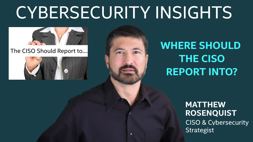 Where Should a CISO Report Into?
