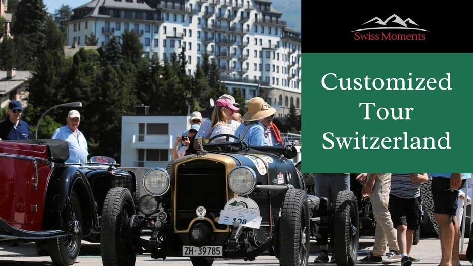 Customized Tour Switzerland