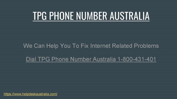 Having Problem In TPG Services Dial TPG Phone Number Australia 1-800-431-401