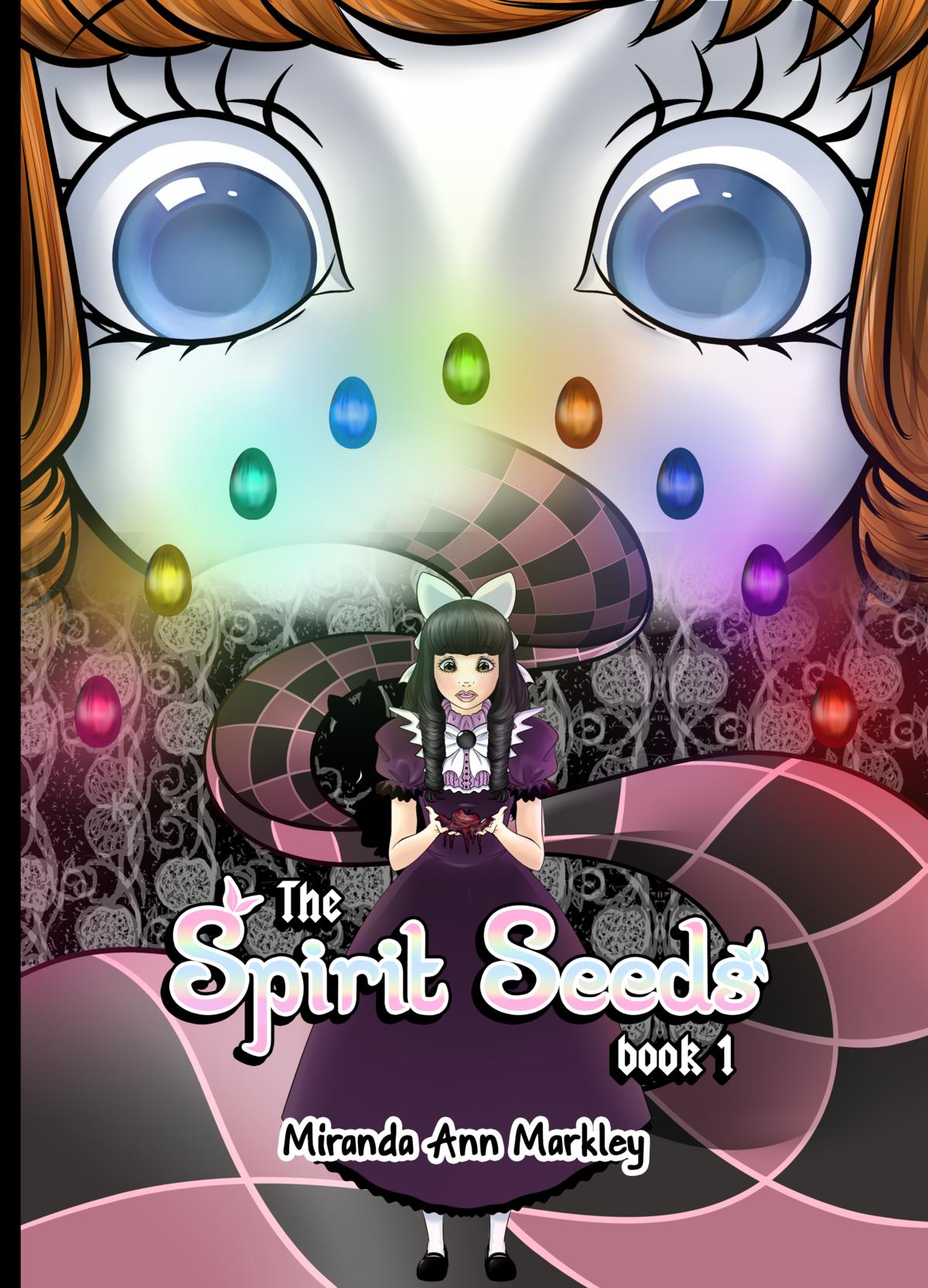 The Spirit Seeds (Book 1)