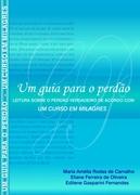 """Lançamento livro """"Um guia para o perdão - UCEM"""" - Araras/SP"""